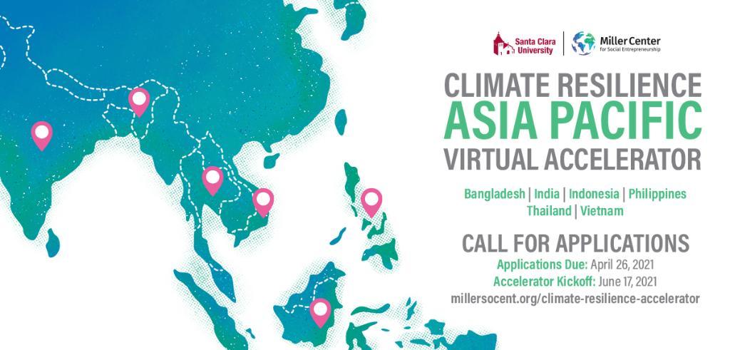Miller Center for Social Entrepreneurship Climate Resilience Asia Pacific Accelerator 2021
