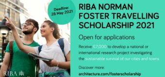 RIBA Norman Foster Travelling Scholarship 2021 for Architecture Students (Up to £7,000)
