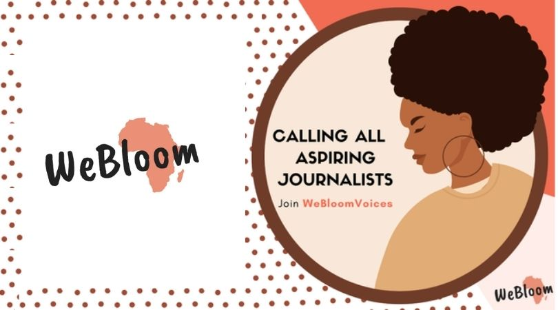 WeBloom Africa is looking for 6 African Journalists to join their team