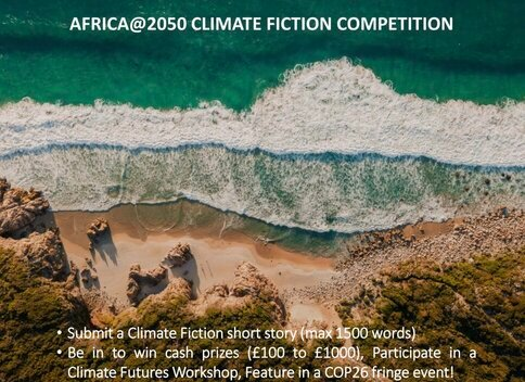 Africa@2050 Climate Fiction Competition 2021 (£1,000 prize)