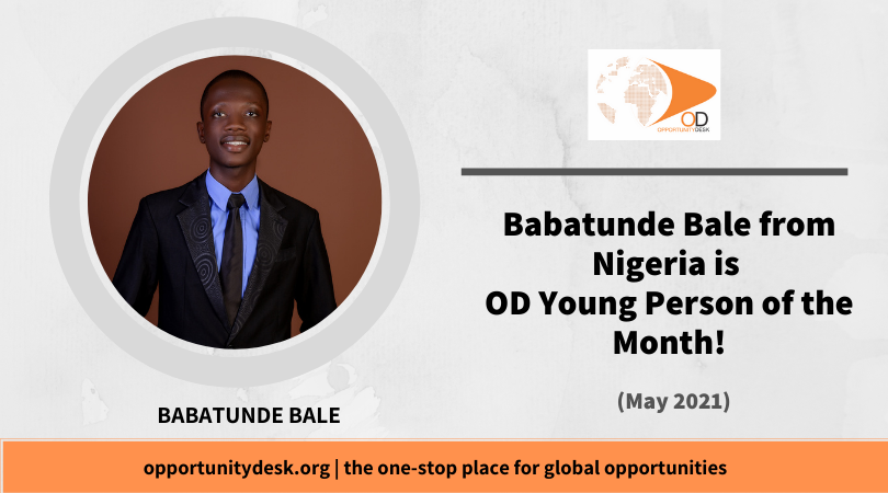 Babatunde Bale from Nigeria is OD Young Person of the Month for May 2021!