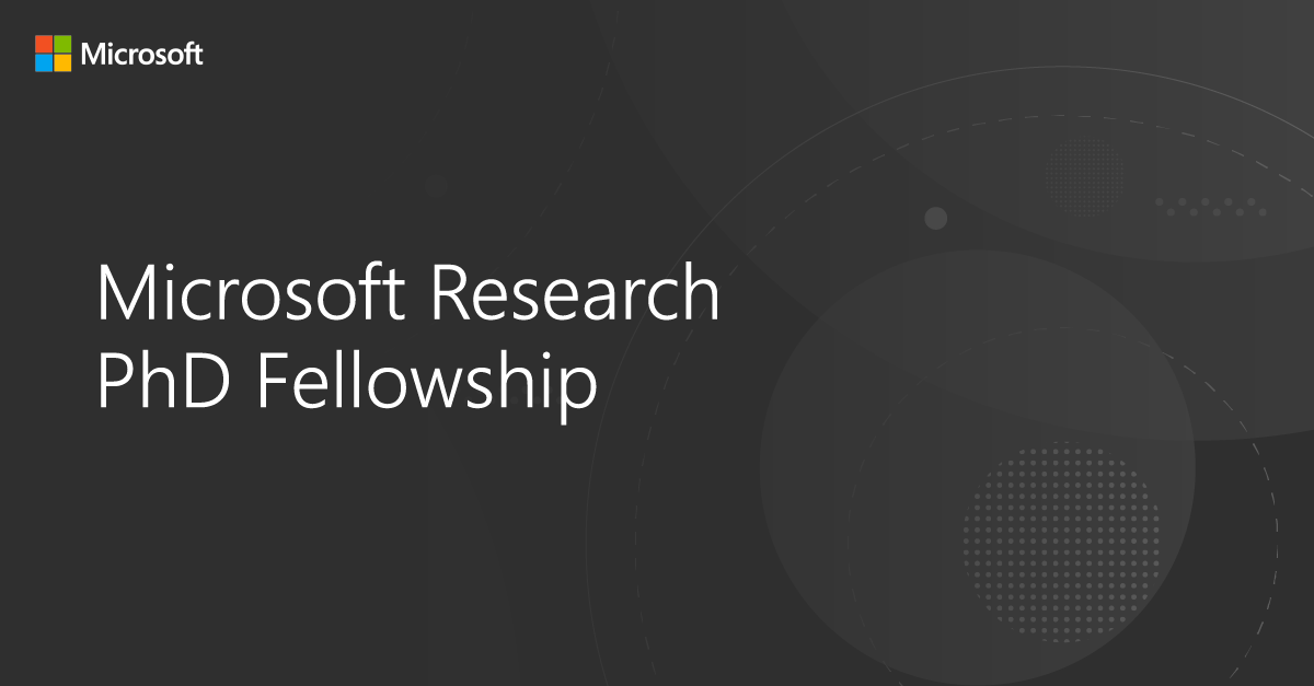 Microsoft Research PhD Fellowship 2021 for Students in Europe, Middle East and Africa (Funded)