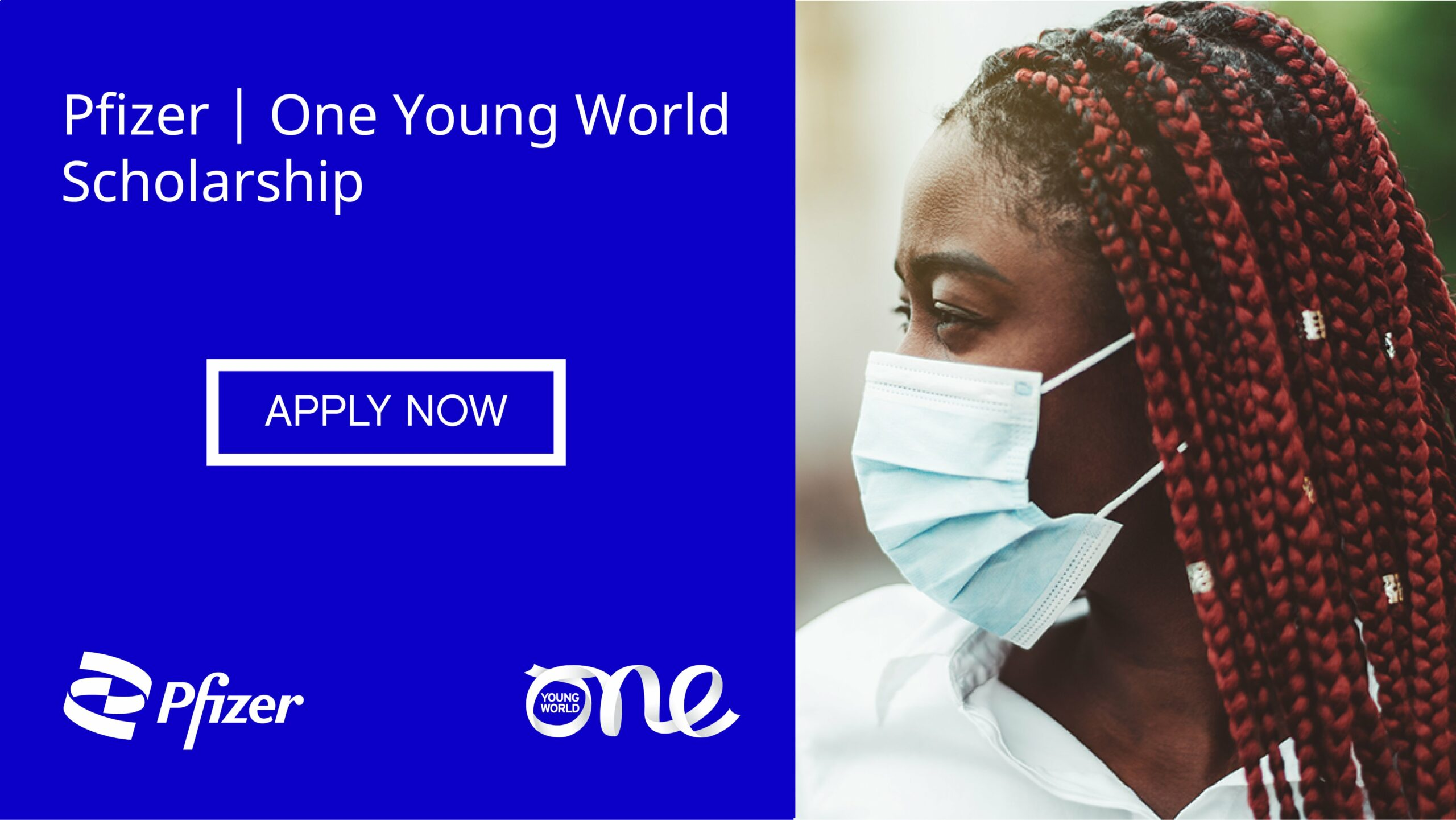 Pfizer – One Young World Scholarship to Attend the OYW Summit 2021 in Munich, Germany