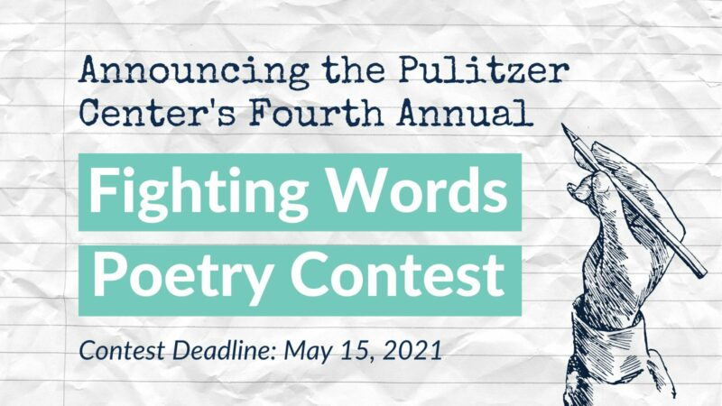 Pulitzer Center Fighting Words Poetry Contest 2021 for K-12 Students