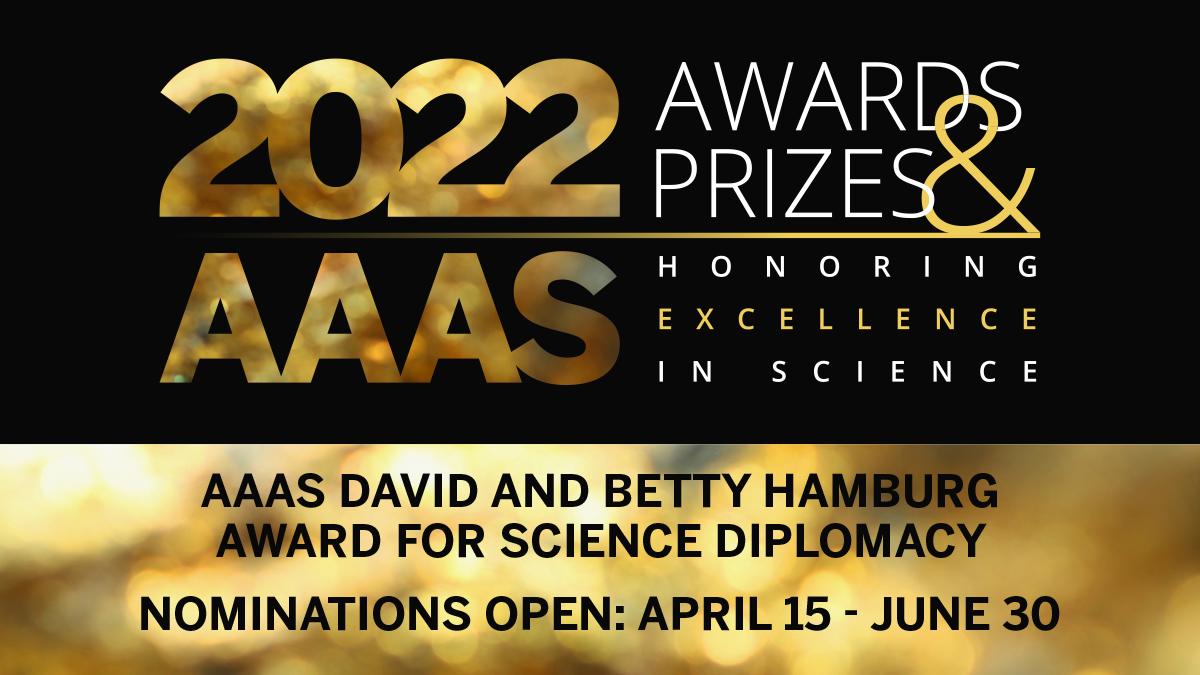 AAAS David and Betty Hamburg Award for Science Diplomacy 2021 (Up to $10,000)