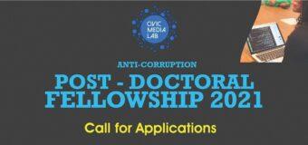 Civic Media Lab Anti-corruption Postdoctoral Fellowship on Critical National Concerns 2021