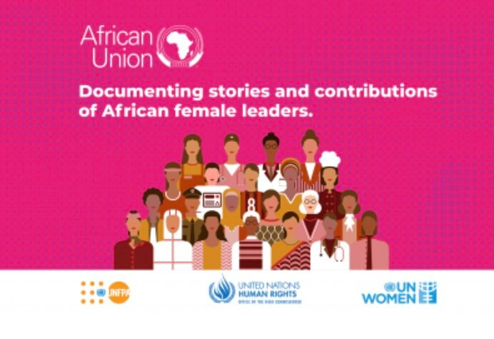 Call for Nominations: African Union Documenting Stories and Contributions of African Female Leaders