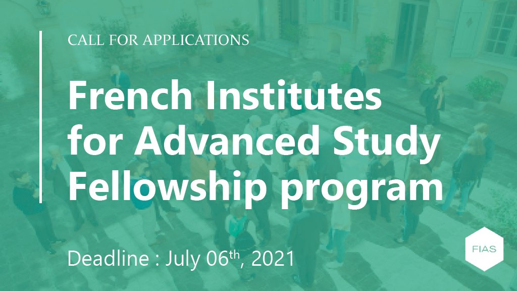 French Institutes for Advanced Study Fellowship Program 2022-2023 (Funded)