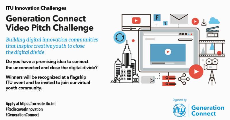 International Telecommunication Union (ITU) Generation Connect Video Pitch Challenge 2021