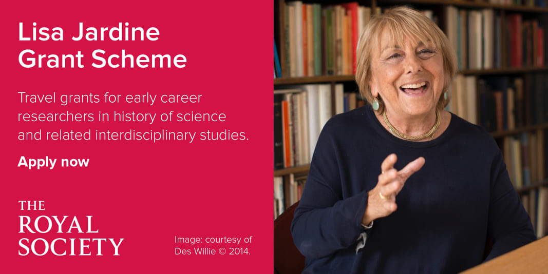 Royal Society Lisa Jardine History of Science Grant Scheme 2021 for Early-career Scholars