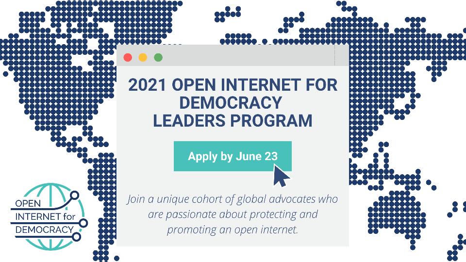 Open Internet for Democracy Leaders Program 2021