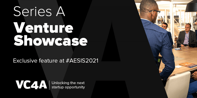 VC4A Venture Showcase – Series A 2021 for High-growth Scale-ups
