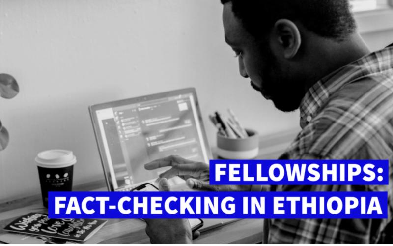 Code for Africa (CfA) Fact-checking Fellowship Program 2021 [Ethiopia Only]