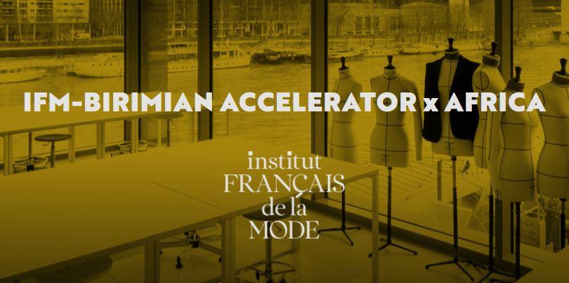 IFM-Birimian Accelerator x Africa 2021 for African Emerging Designers