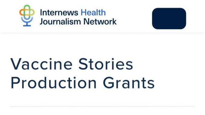 Internews Health Journalism Network Vaccine Stories Production Grants 2021