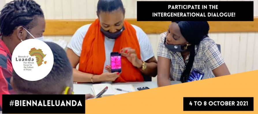 Call for Applications: UNESCO Intergenerational Dialogue of Leaders and Young People of the Biennale of Luanda 2021
