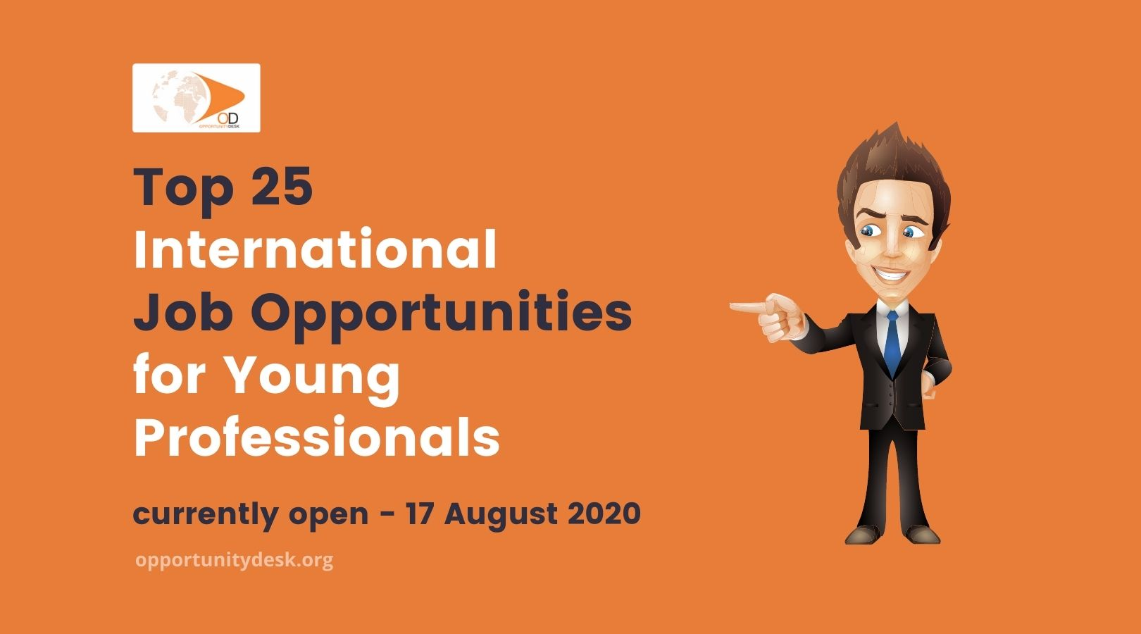25 International Job Opportunities for Young Professionals – August 17, 2021