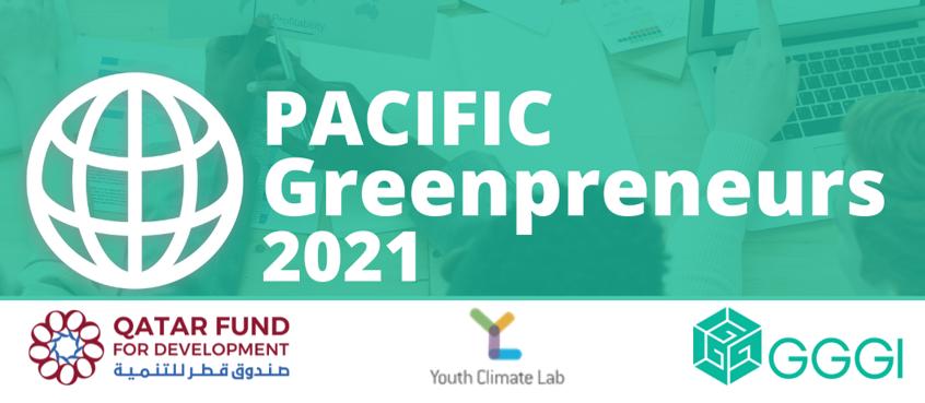 Pacific Greenpreneurs Incubator Program 2021 (Up to $5,000 in seed funding)