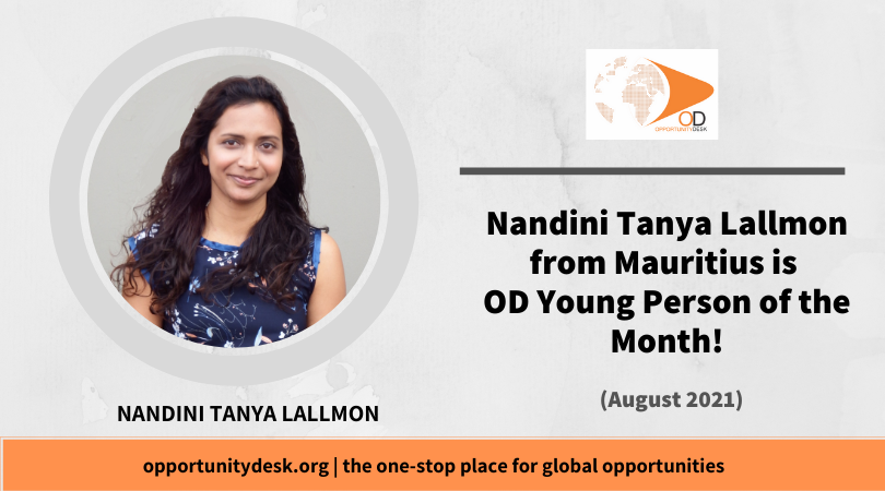 Nandini Tanya Lallmon from Mauritius is OD Young Person of the Month for August 2021!