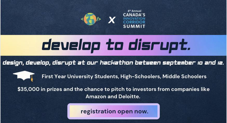 World of Devs x Canada Innovation Corridor Summit: Develop to Disrupt Hackathon 2021 ($35,000 in prizes)
