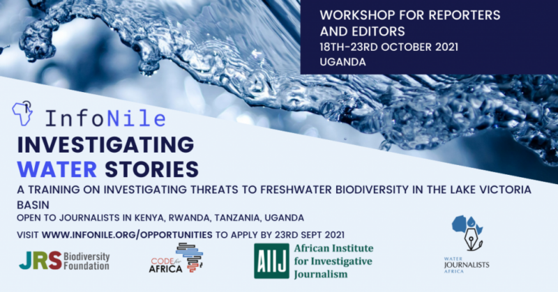 InfoNile Workshop 2021 for Reporters and Editors Investigating Water Stories