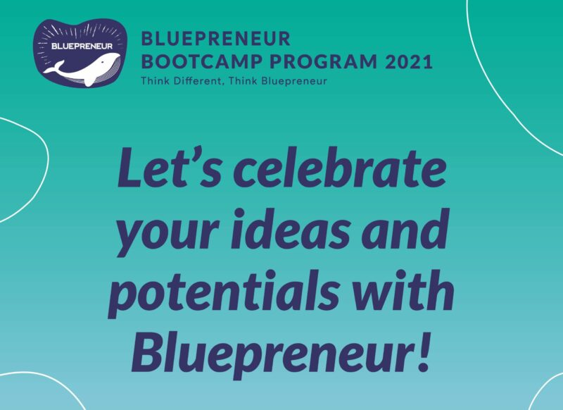 Bluepreneur Bootcamp Program 2021 for Startups across Asia-Pacific