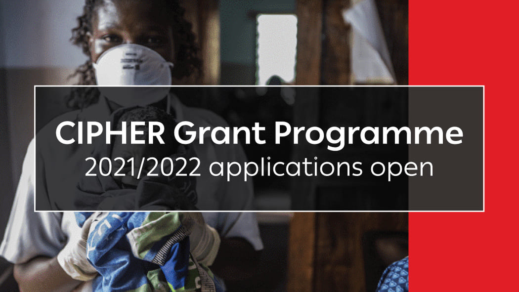 Collaborative Initiative for Paediatric HIV Education and Research (CIPHER) Grant Program 2021-2022 (Up to $150,000)