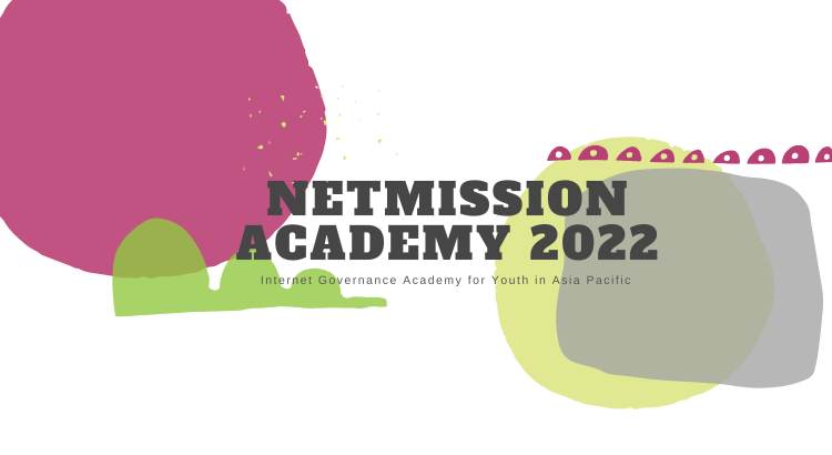 NetMission Academy 2022 for Young Visionaries in Asia Pacific Region