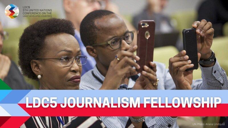 United Nations LDC5 Journalism Fellowship 2021