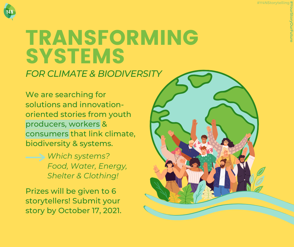 Youth4Nature Call for Stories: Transforming Systems for Climate and Biodiversity 2021